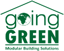 going GREEN Modular Building Solutions